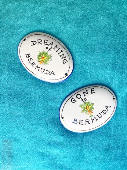 Dreaming of Bermuda Ceramic Sign