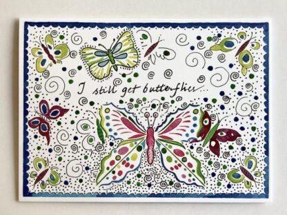 I still Get Butterflies Notecard