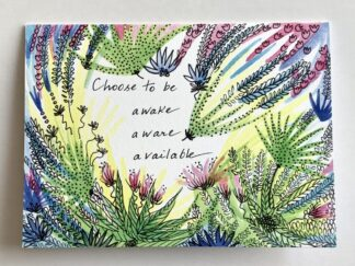 Choose to be Awake Notecard
